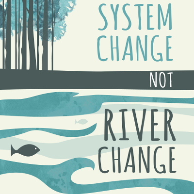 Animal Climate Action - System Change Not River Change